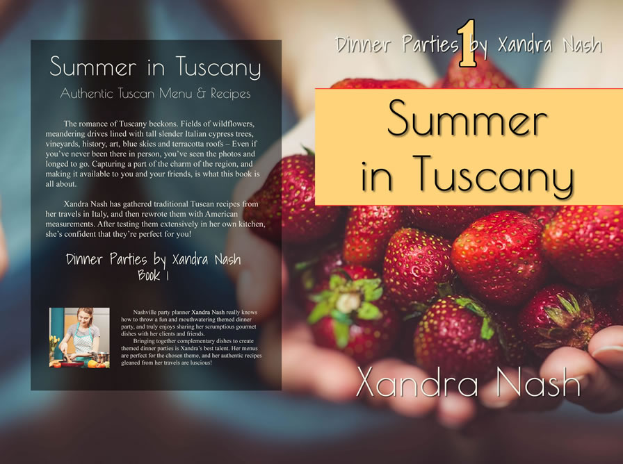 Summer in Tuscany - Dinner Parties by Xandra Nash book 1